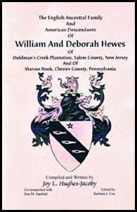 The English Ancestral Family and American Descendants of William and Deborah Hewes of Ouldman's Creek Plantation, Salem County, New Jersey and of Marcus Hook, Chester County, - William Hooks
