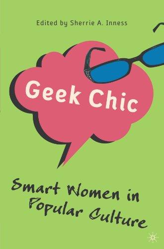 Geek Chic: Smart Women in Popular Culture