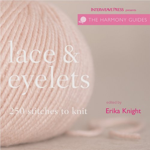 (Harmony Guides: Lace & Eyelets (The Harmony Guides))