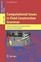 Computational Issues in Fluid Construction Grammar Front Cover