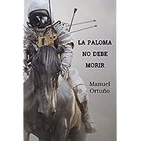La Paloma no debe morir: La Paloma no