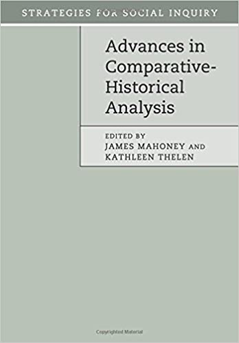 28474961 Advances in Comparative-Historical Analysis (Strategies for Social  Inquiry): James Mahoney, Kathleen Thelen: 9781107525634: Amazon.com: Books