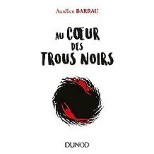 Au coeur des trous noirs (Hors Collection) (French Edition)