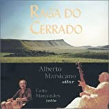 Raga Do Cerrado by Alberto Marsicano (2001-01-02)