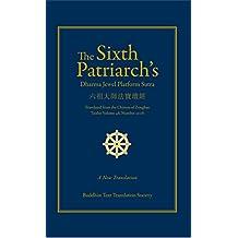 The Sixth Patriarch's Dharma Jewel Platform Sutra