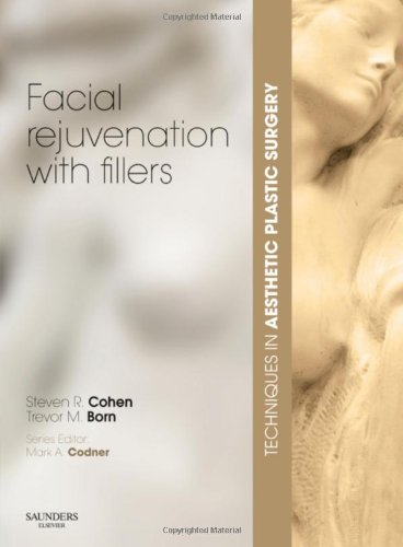 Techniques in Aesthetic Plastic Surgery Series: Facial Rejuvenation with Fillers with DVD, 1e (Techniques in Aesthetic Surgery)