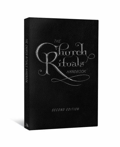 The Church Rituals Handbook: Second Edition