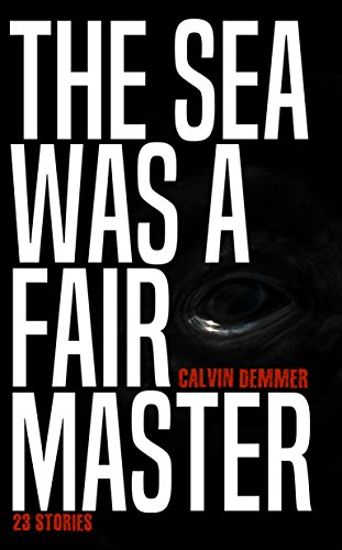 Image result for the sea was a fair master