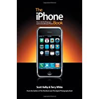 The iPhone Book: How to Do the Things You Want to Do with Your iPhone (Peachpit)
