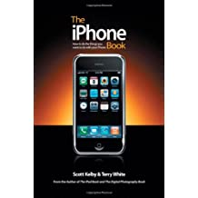 The iPhone Book: How to Do the Things You Want to Do with Your iPhone