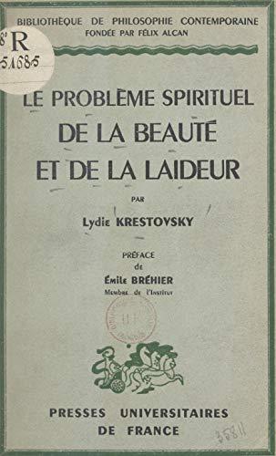 Amazon Com Le Probleme Spirituel De La Beaute Et De La