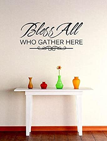 """/""""Bless All Who Gather Here/"""" Wall Art Quotes Vinyl Decal Sticker Home Decor Mural"""