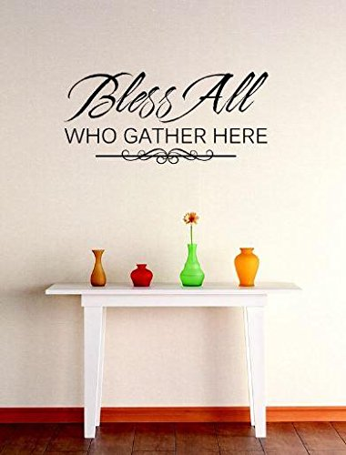 "/""Bless All Who Gather Here/"" Wall Art Quotes Vinyl Decal Sticker Home Decor Mural"