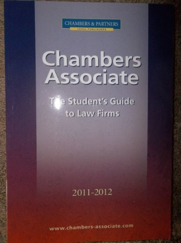 Chambers Associate (The Student's guide to law firms, 2011-2012)
