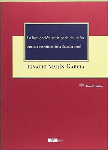 Análisis económico de la cláusula penal Derecho Privado: Amazon.es: Ignacio Marín García: Libros