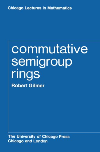 Commutative Semigroup Rings (Chicago Lectures in Mathematics) -  Robert Gilmer, Paperback