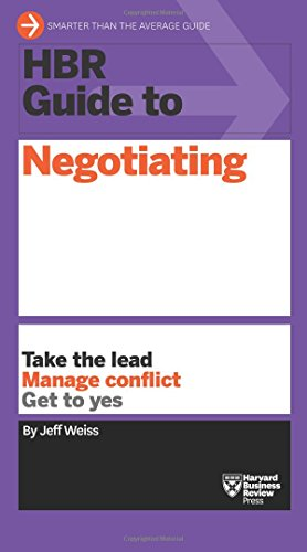 HBR Guide to Negotiating (HBR Guide Series) [Jeff Weiss] (Tapa Blanda)