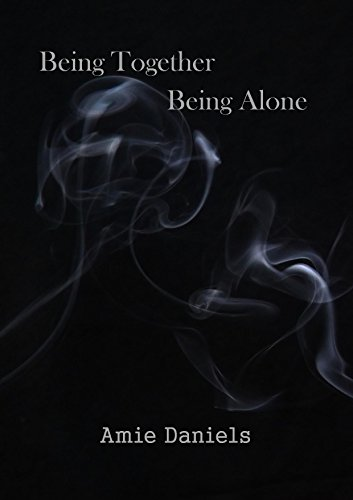 Being Together Being Alone