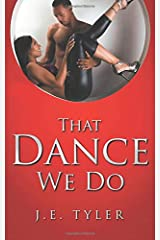 That Dance We Do Paperback
