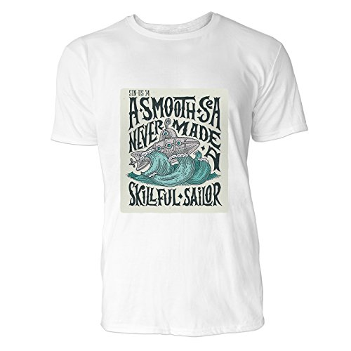 SINUS ART® A Smooth Sea Never Made a Skillful Sailor Herren T-Shirts in Weiss Fun Shirt mit tollen Aufdruck