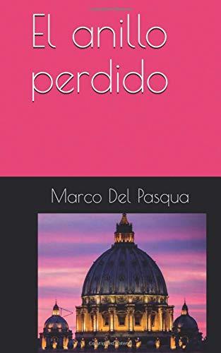 El anillo perdido noir  [Del Pasqua, Marco] (Tapa Blanda)