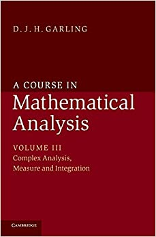 A Course in Mathematical Analysis: Volume 3 (A Course in Mathematical Analysis 3 Volume Set)