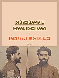 L'autre Joseph, Davrichewy, Kéthévane