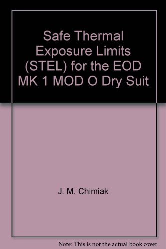 (Safe Thermal Exposure Limits (STEL) for the EOD MK 1 MOD O Dry Suit)
