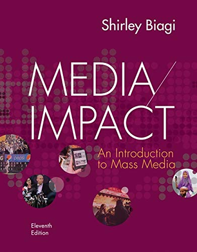 Media/Impact: An Introduction to Mass Media (Mass Media For The Many By The Few)