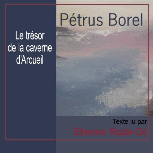 Le trésor de la caverne d'Arcueil by Le Livre qui parle