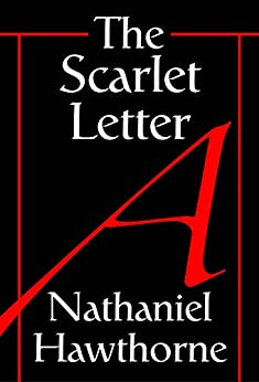 The Scarlet Letter By Nathaniel Hawthorne Free Ebook