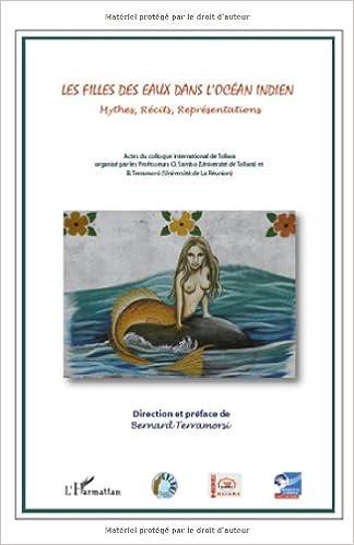 Téléchargement Les filles des eaux dans l'océan indien : Mythes, Récits, Représentations pdf, epub ebook