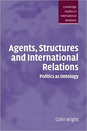 Amazon com: Agents, Structures and International Relations: Politics