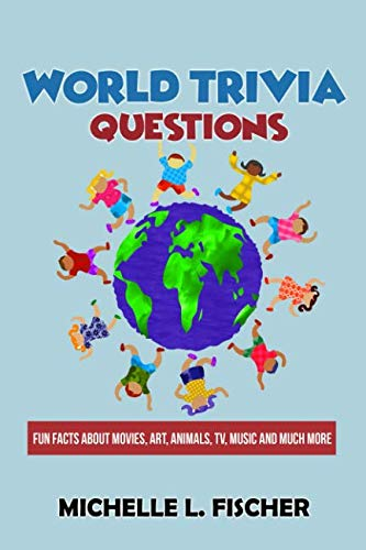 World Trivia Questions: Fun Facts About Movies, Art, Animals, TV, Music And Much More ()