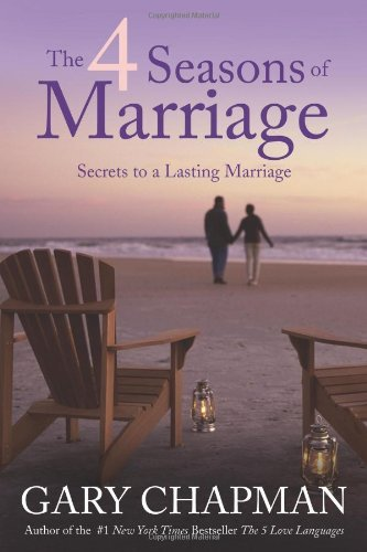 By GARY CHAPMAN - THE 4 SEASONS OF MARRIAGE PB (Reprint) (8.1.2012) (Four Seasons Of Marriage)