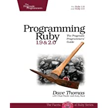 Programming Ruby 1.9 & 2.0: The Pragmatic Programmers' Guide