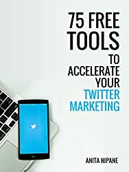 75 Free Tools to Accelerate Your Twitter Marketing