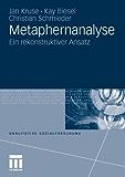 Metaphernanalyse: Ein rekonstruktiver Ansatz (Qualitative Sozialforschung)