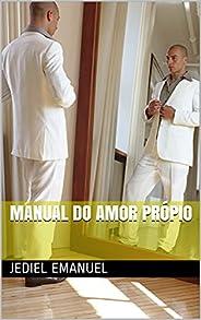 Manual do amor Própio