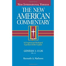 The New American Commentary Volume 1 - Genesis 1 - 11