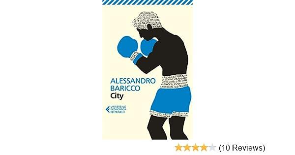 City (Italian Edition) - Kindle edition by Alessandro Baricco. Literature & Fiction Kindle eBooks @ Amazon.com.