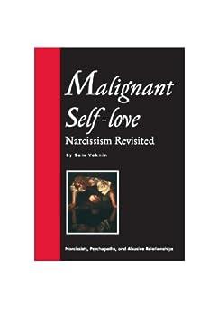 Amazon.com: Malignant Self-love: Narcissism Revisited
