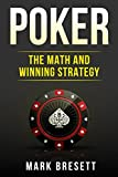 Poker: The Math and Winning Strategy