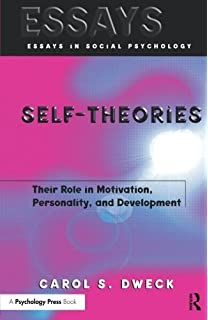 self theories their role in motivation personality and  self theories their role in motivation personality and development essays in