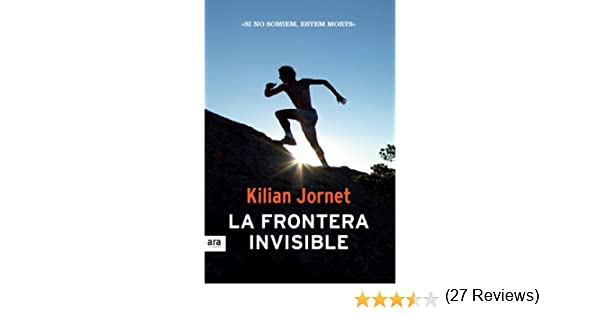 La frontera invisible (DEPORTES) (Catalan Edition) eBook: Jornet ...