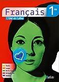 Francais 1ère : L'écho des lettres livre de l'élève