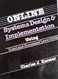 On Line Systems Design, Kacmar, Charles J., 0835952312