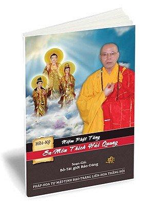 Read Online Hồi Ký Niệm Phật Tăng - Sa Môn Thích Hải Quang (Pureland Buddhism) ebook