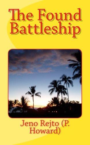 Read Online The Found Battleship (Dirty Fred series) (Volume 4) PDF