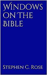 Windows on The Bible (Church Renewal Series Book 2)